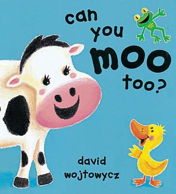 Can You Moo Too