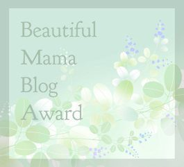 Beautiful Mama Blog Award